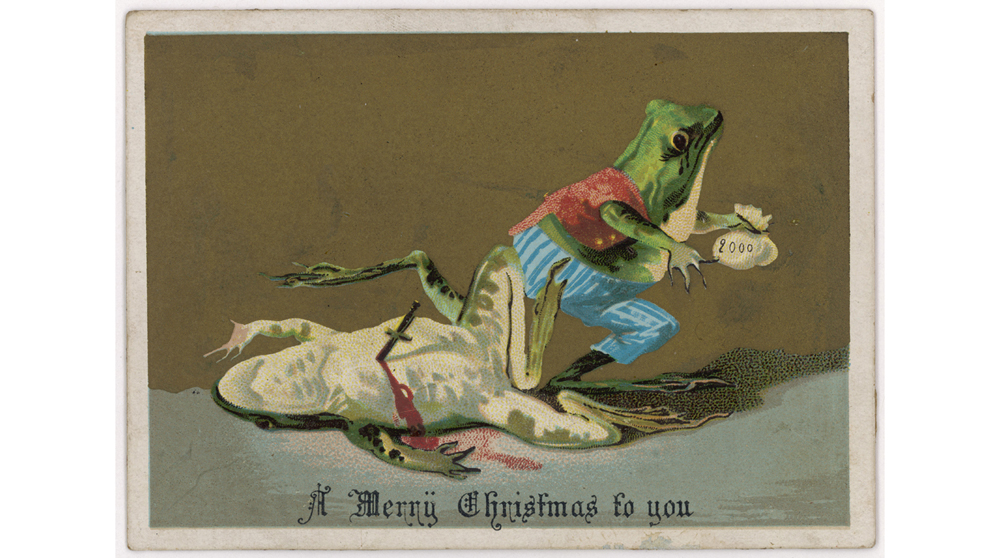 A frog murders another frog for money - a somewhat bizarre Christmas subject ! Date: circa 1880