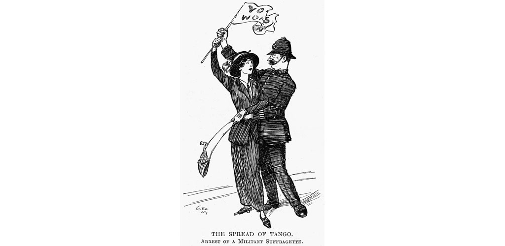 The spread of the tango:the arrest of a militant suffragette
