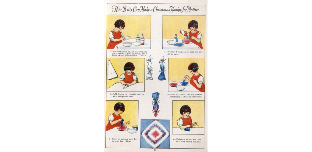 How Betty can make a Christmas hankie for mother, page of instructions in a brochure, Dy-o-la Dyes. Date: 1920s