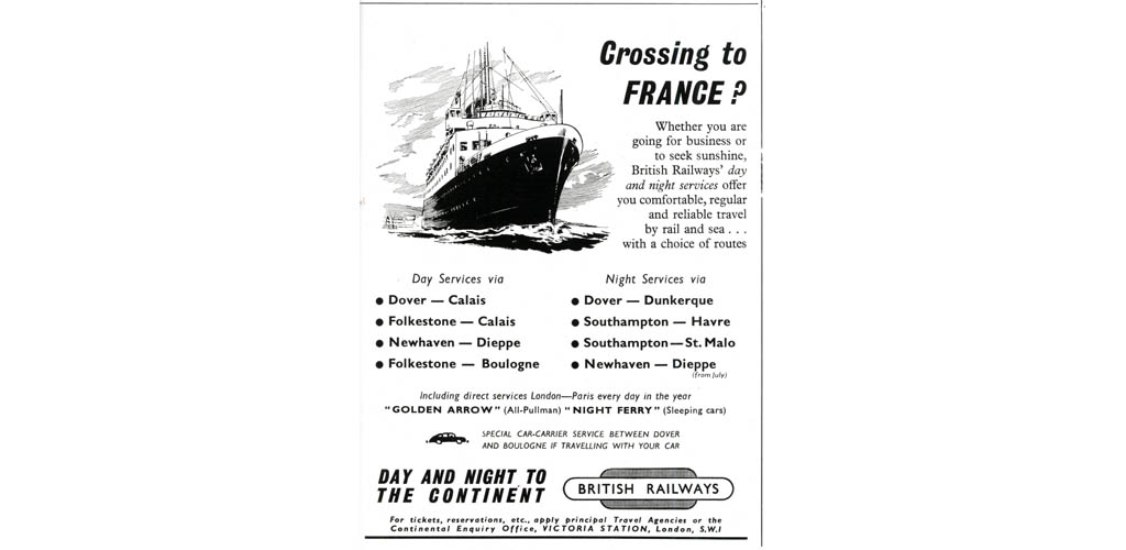 Crossing to France? Travel with British Railways. Date: 1953